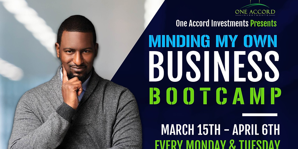 Minding My Own Business Boot Camp Extended