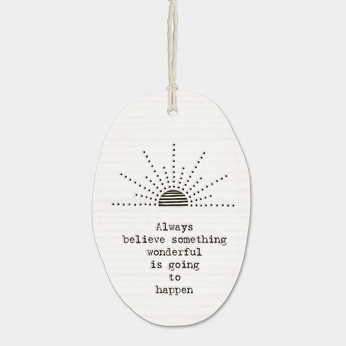 Porcelain Hanger - Always Believe
