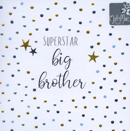 Brother, Big superstar..