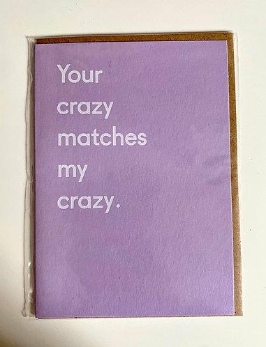 Crazy Matches Me