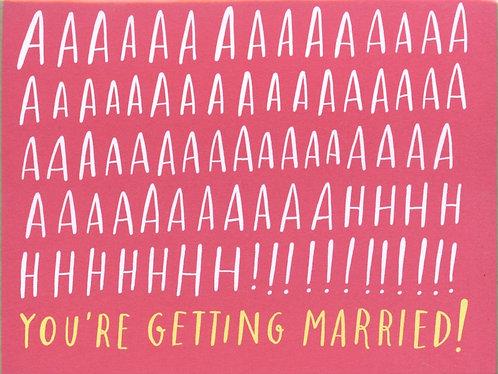 Aaaaahhh Getting Married