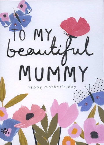 To My Beautiful Mummy