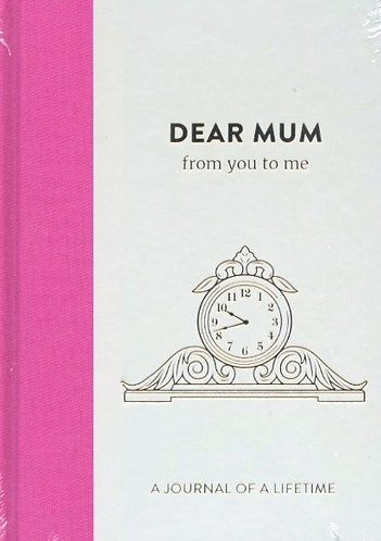 Dear Mum, from me to you.