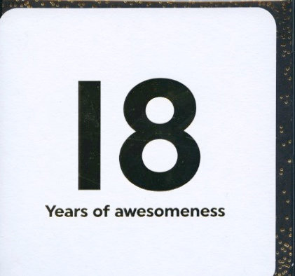 18 years of Awesomeness