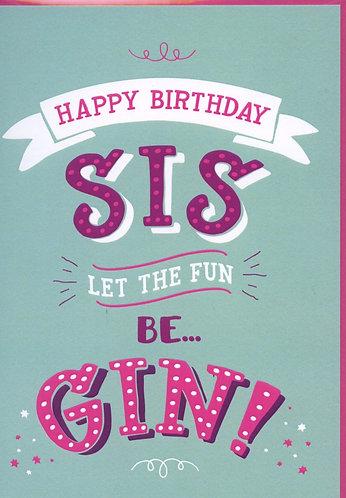 Sis. Happy Birthday Sis.