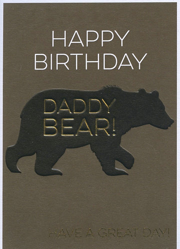 Daddy Bear, Happy Birthday...