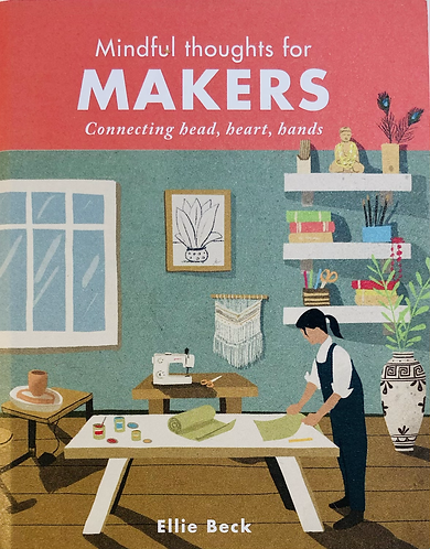 Makers mindful thoughts