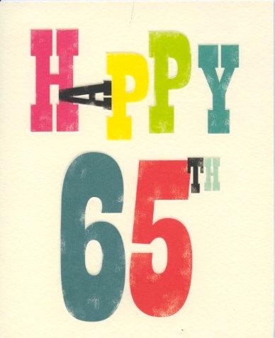 Happy 65th