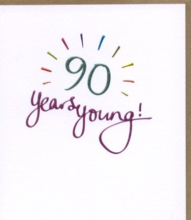 90 years Young.