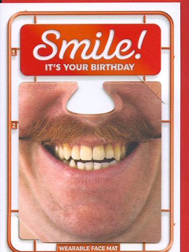 Smile it's your birthday.