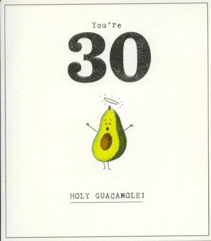 30 Holy Guacamole