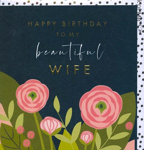 Wife, Happy Birthday to my Beautiful...