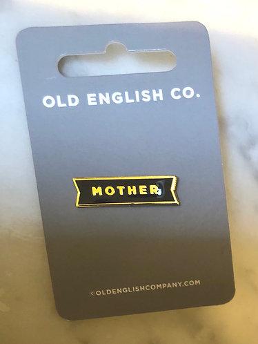 Mother enamel pin.