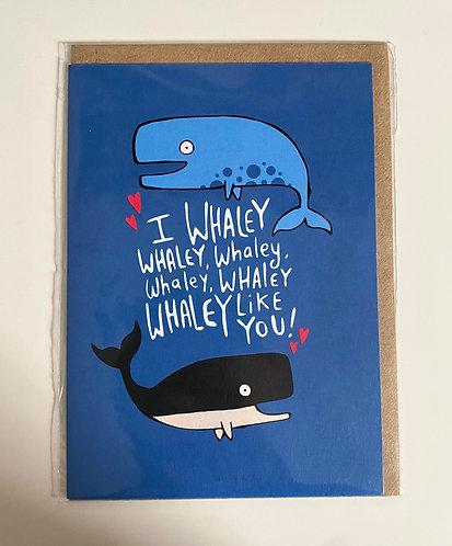 Whaley Like You