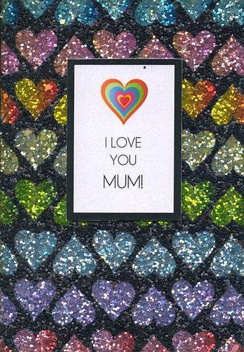 I love you Mum.