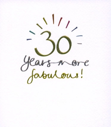 30 years More Fabulous.