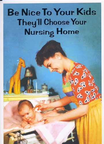 They'll Choose your Nursing Home.