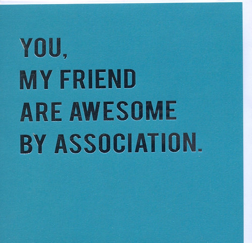 Friend,Awesome