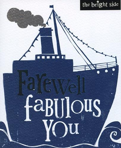 Farewell Fabulous You.