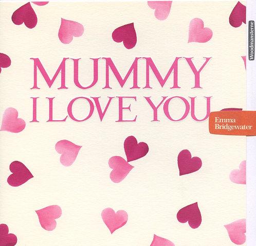 Mummy I Love You.