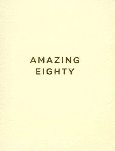 Amazing Eighty