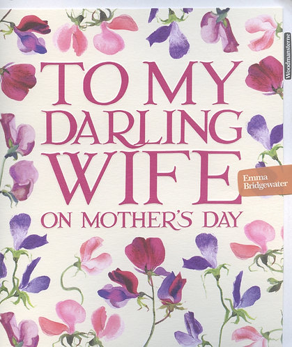 Darling Wife on Mother's Day.