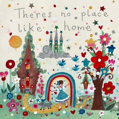 Lucy Loveheart No Place Like Home Card