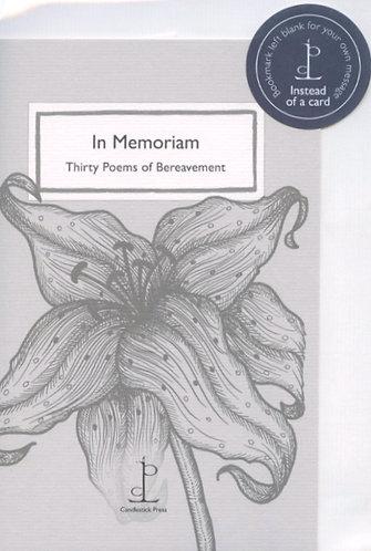 In Memoriam, 30 Poems of Bereavement.