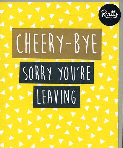 Cheery Bye.