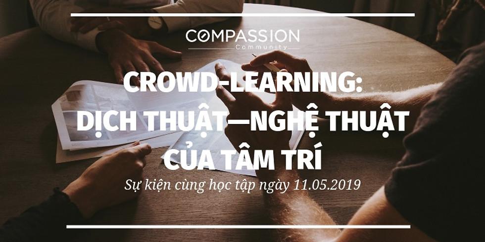 Crowd Learning: Dịch Thuật- Nghệ Thuật Của Tâm Trí
