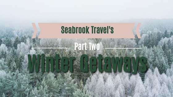 Wanderlust Wednesday: Winter Getaways Part 2