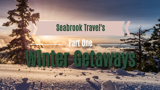 Wanderlust Wednesday: Winter Getaways Part 1