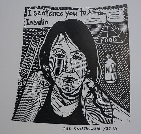 I Sentence You to Insulin