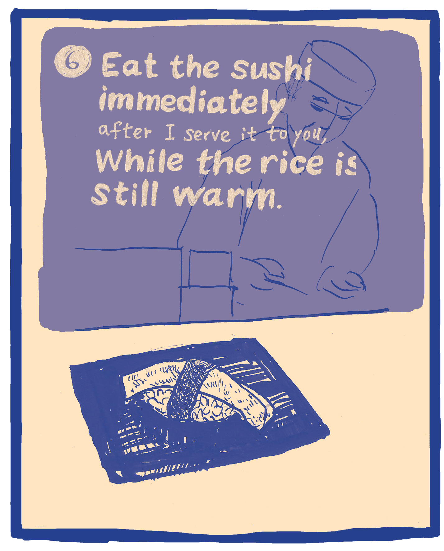 The Ten Commandments of Sushi #6