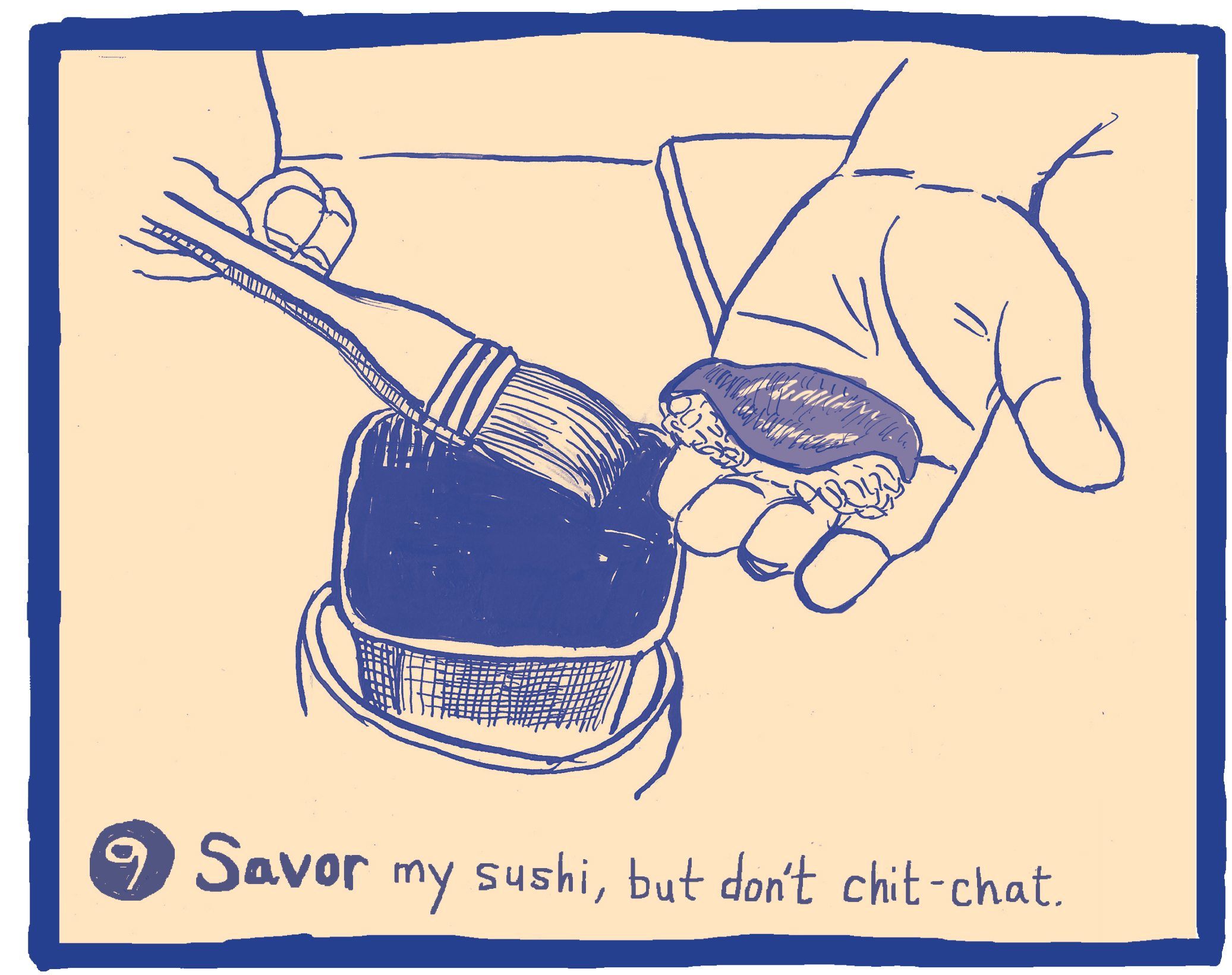 The Ten Commandments of Sushi #9