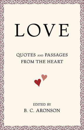 Love: Quotes and Passages From the Heart Cover