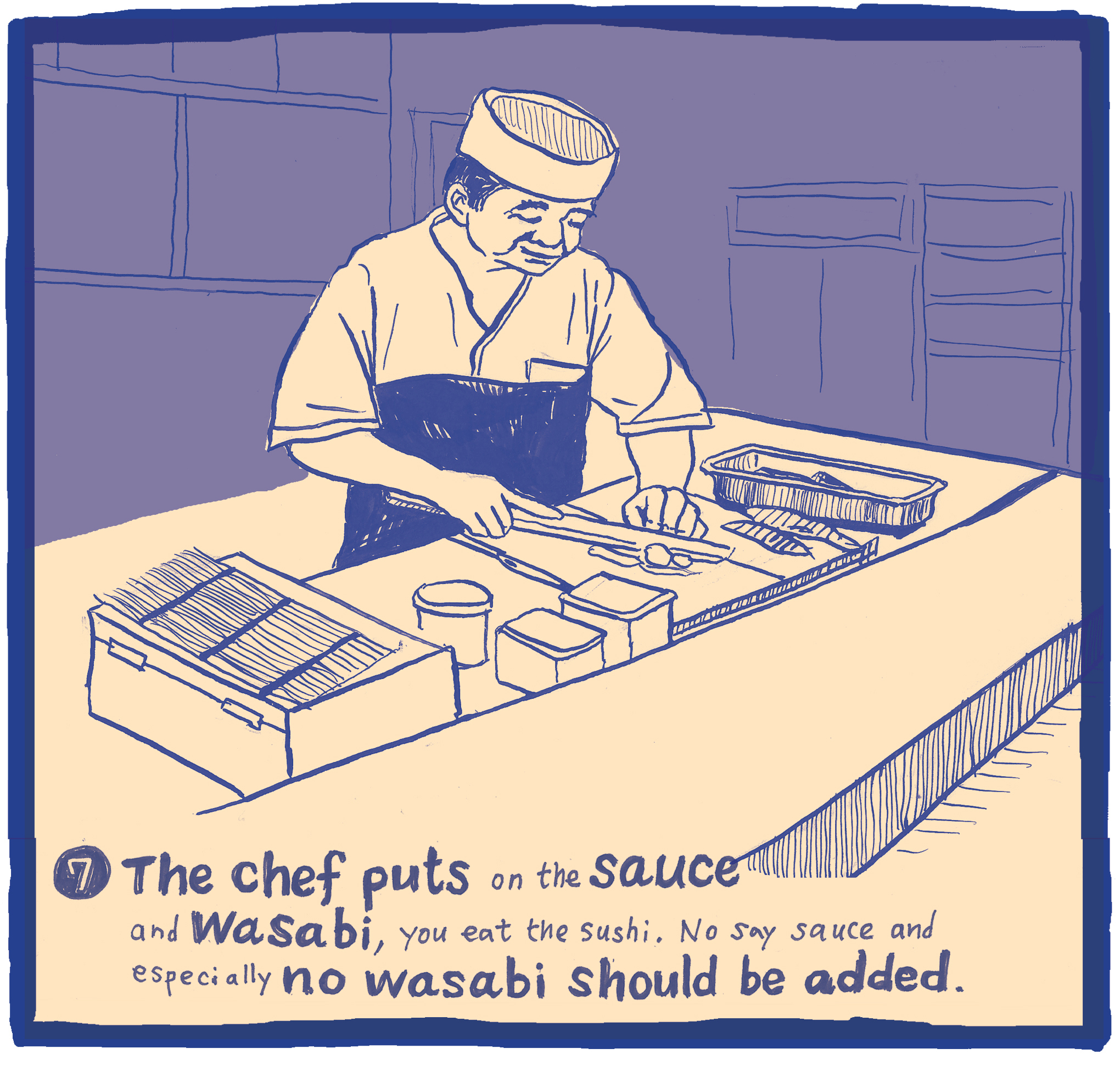 The Ten Commandments of Sushi #7