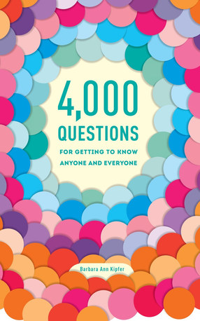 4000 Questions For Getting To Know Anyone and Everyone cover