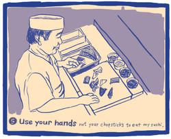 The Ten Commandments of Sushi #5