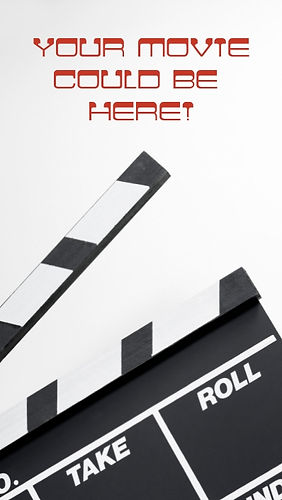 Your MovieCould Be Here!.jpg