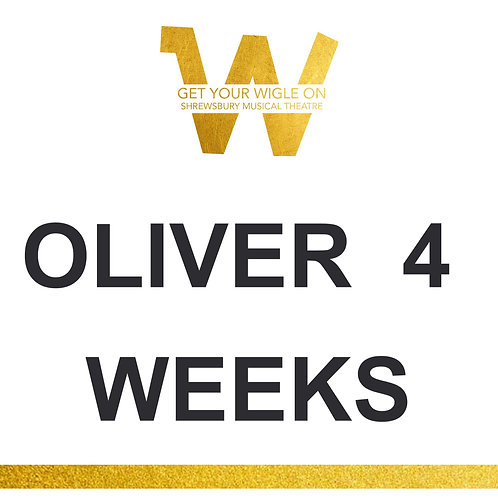 Oliver first 4 weeks only
