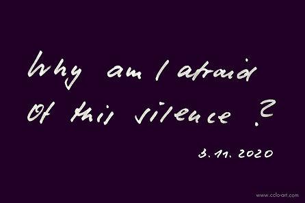 Why im afraid of silence