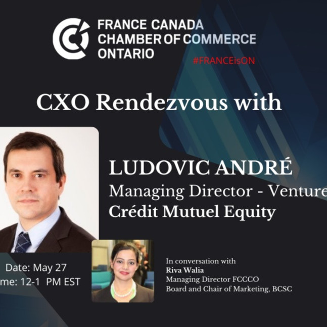 CXO Rendezvous with Ludovic André, Managing Director - Venture Capital, Crédit Mutuel Equity