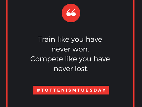 Tottenism Tuesday: Train Like Your Have Never Won