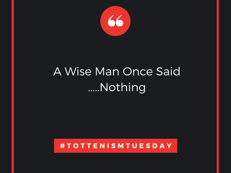 Tottenism Tuesday: A Wise Old Man