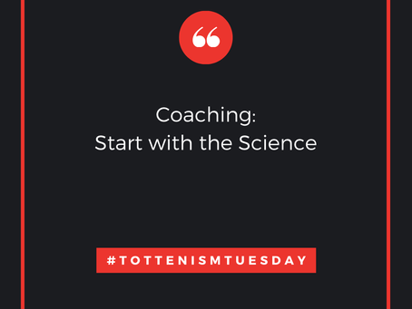 Tottenism Tuesday: Coaching Science