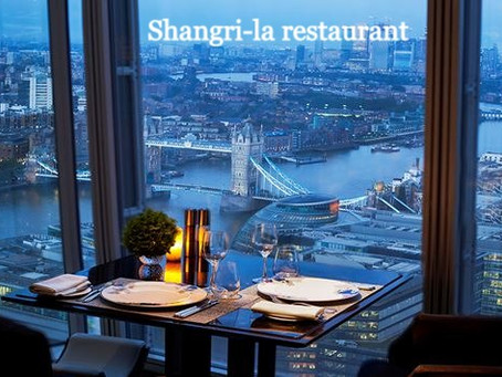 A Shard Supper at the Shangri-la