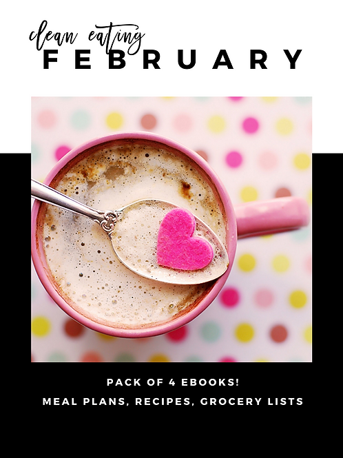 February Clean Eating Guides