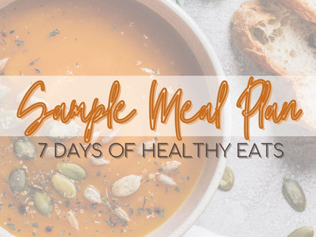 7 Days of Healthy Eats