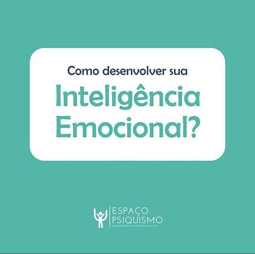Como desenvolver sua Inteligência Emocional?